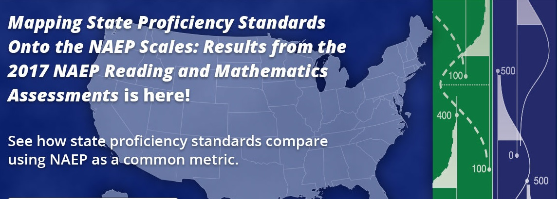 Mapping State Proficiency Standards Onto the NAEP Scales: Results from the 2017 NAEP Reading and Mathematics Assessments is here! See how state proficiency standards compare using NAEP as a common metric.